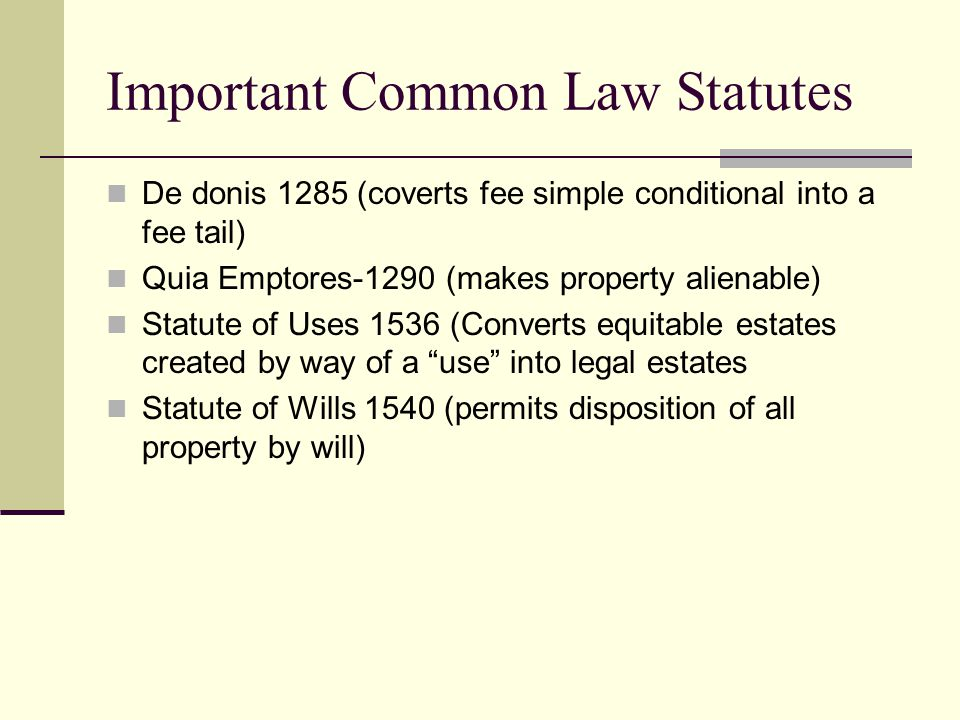 Important Common Law Statutes