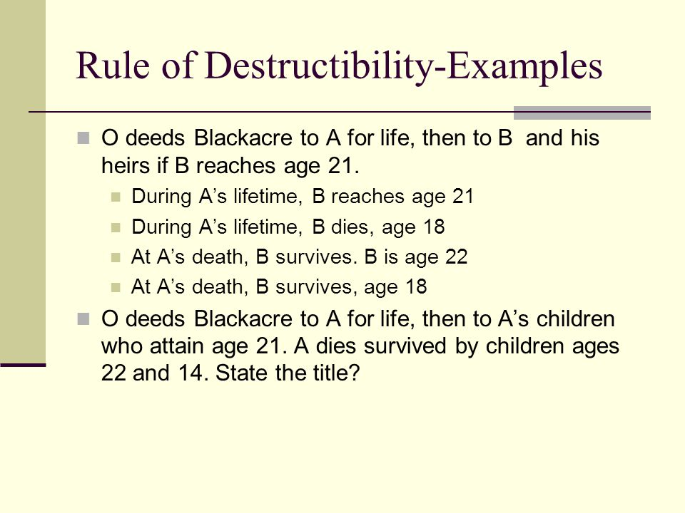 Rule of Destructibility-Examples