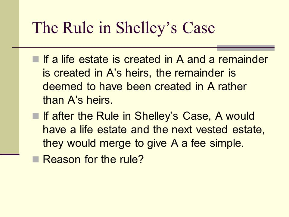 The Rule in Shelley's Case