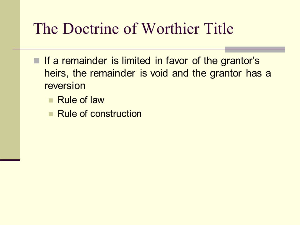 The Doctrine of Worthier Title