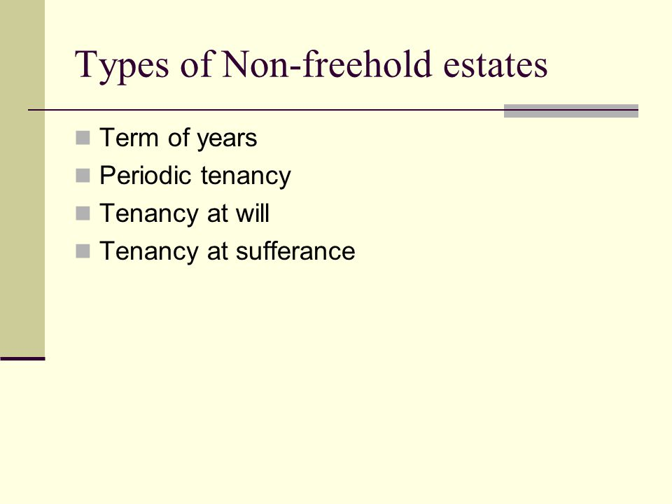 Types of Non-freehold estates