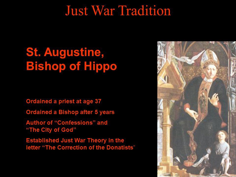 Just War Tradition St. Augustine, Bishop of Hippo
