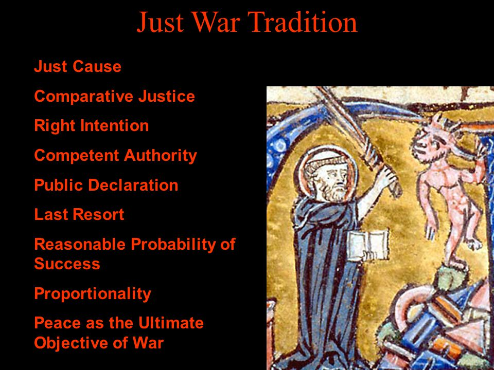 Just War Tradition Just Cause Comparative Justice Right Intention