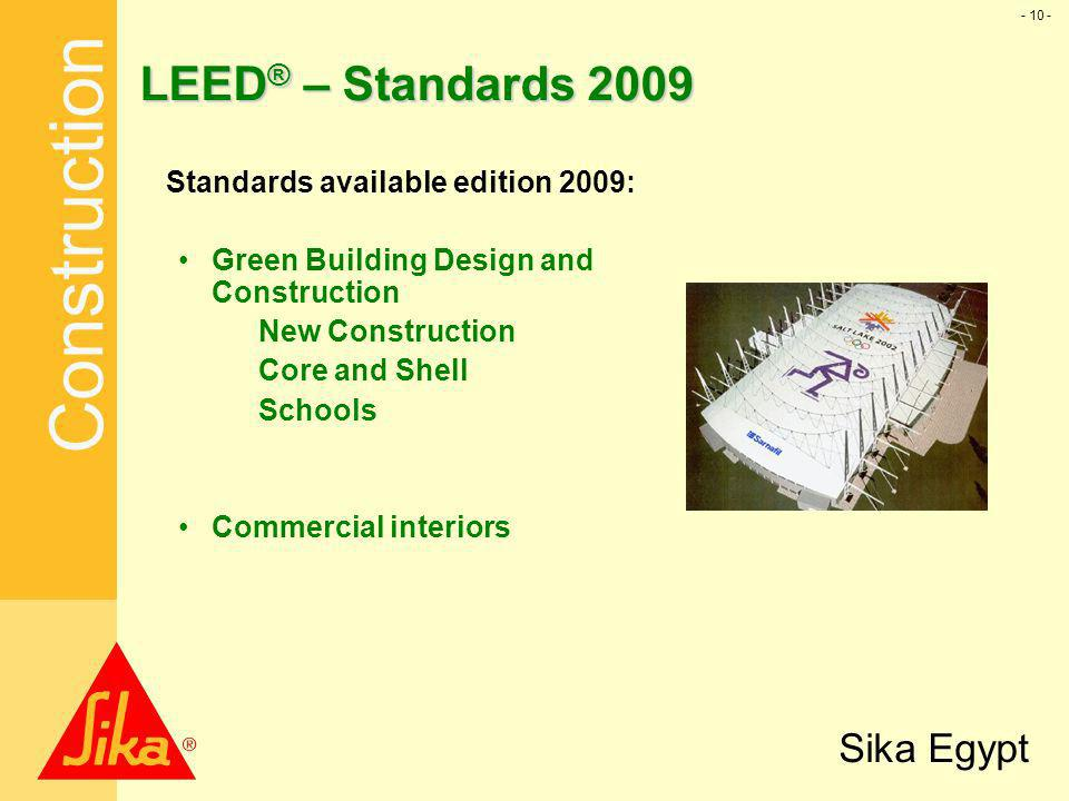 LEED® – Standards 2009 Standards available edition 2009:
