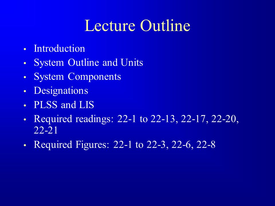 Lecture Outline Introduction System Outline and Units
