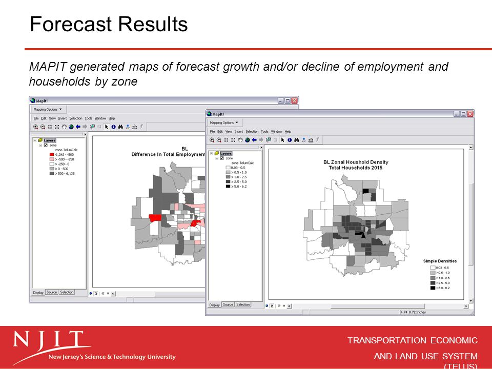 Forecast Results MAPIT generated maps of forecast growth and/or decline of employment and households by zone.