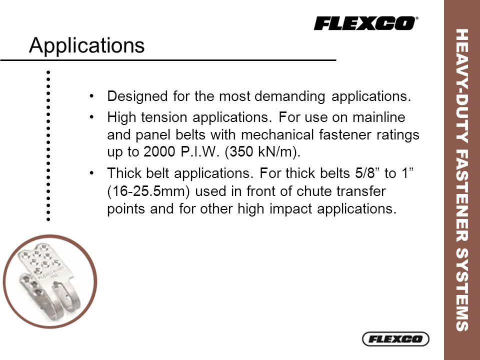 Applications Designed for the most demanding applications.