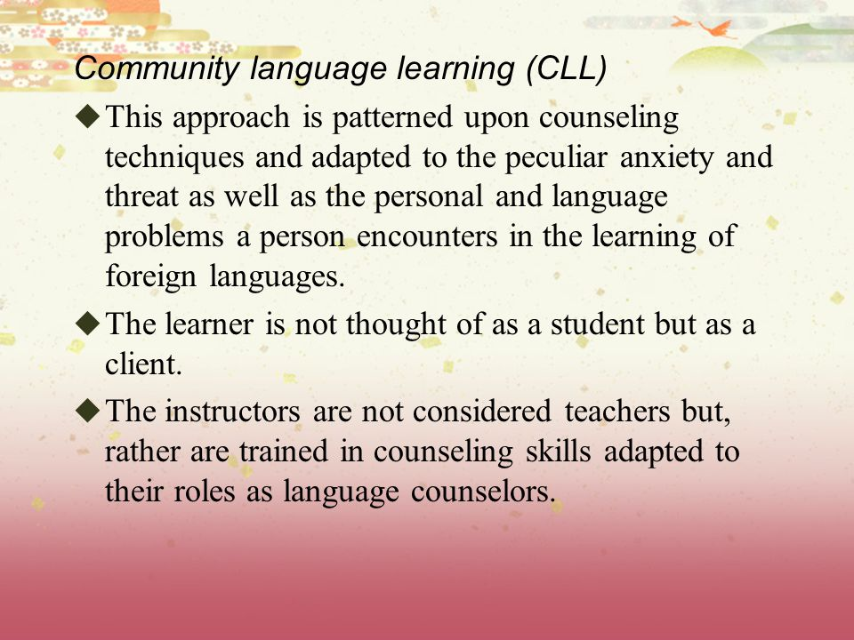 Community language learning (CLL)