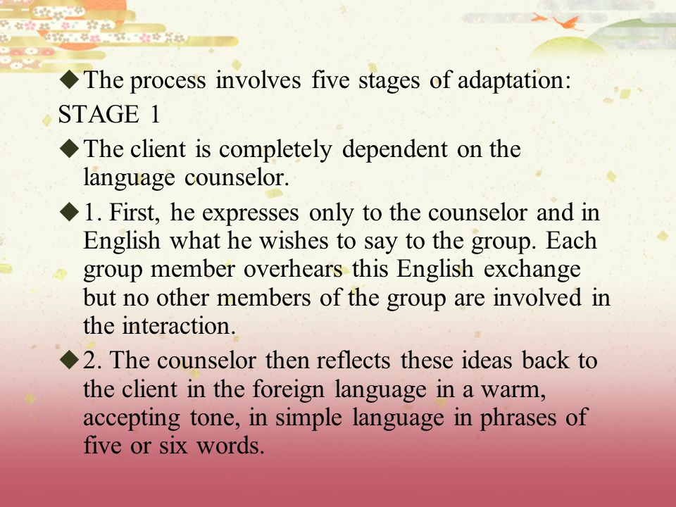 The process involves five stages of adaptation: