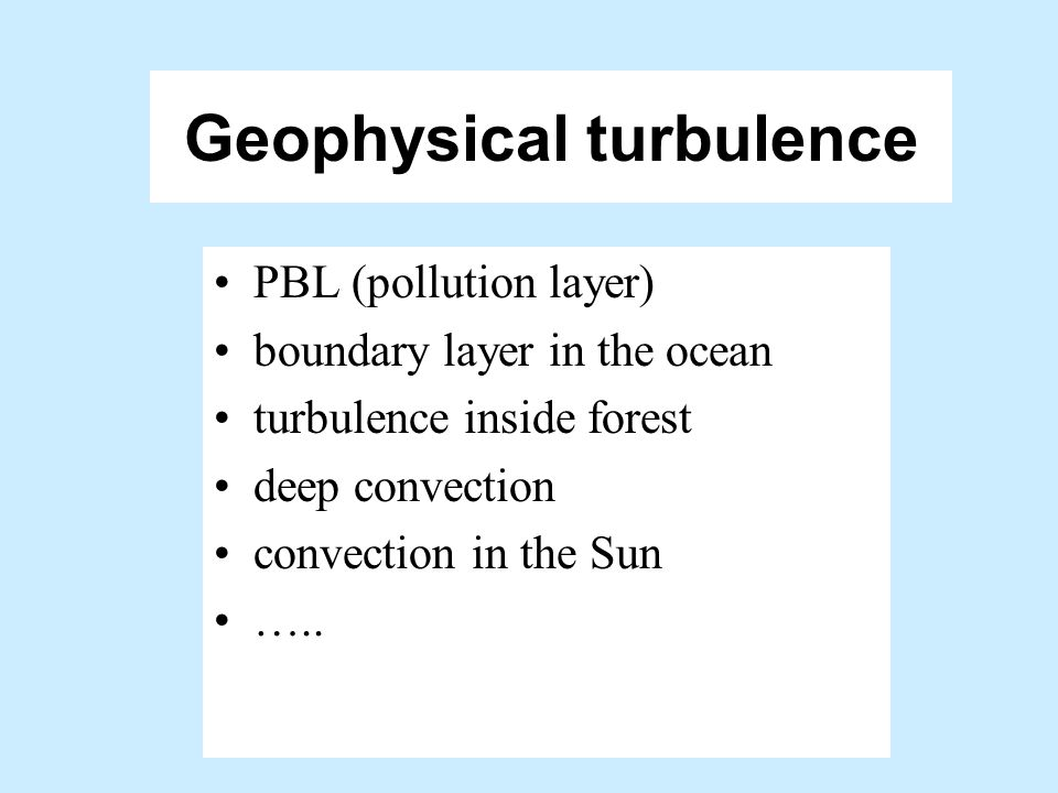 Geophysical turbulence