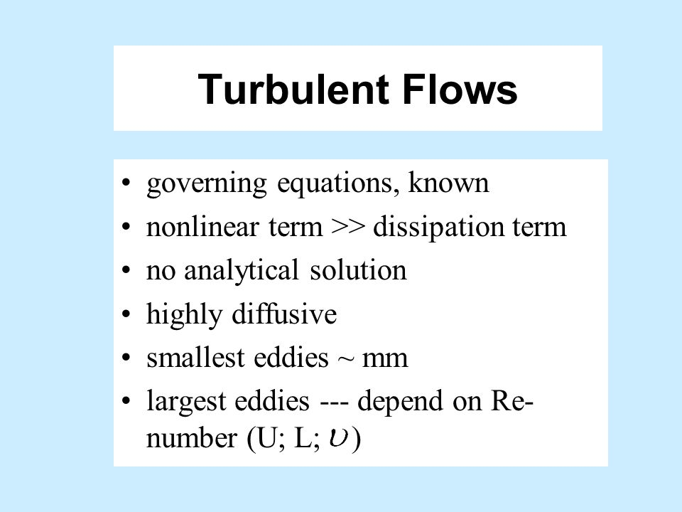 Turbulent Flows governing equations, known
