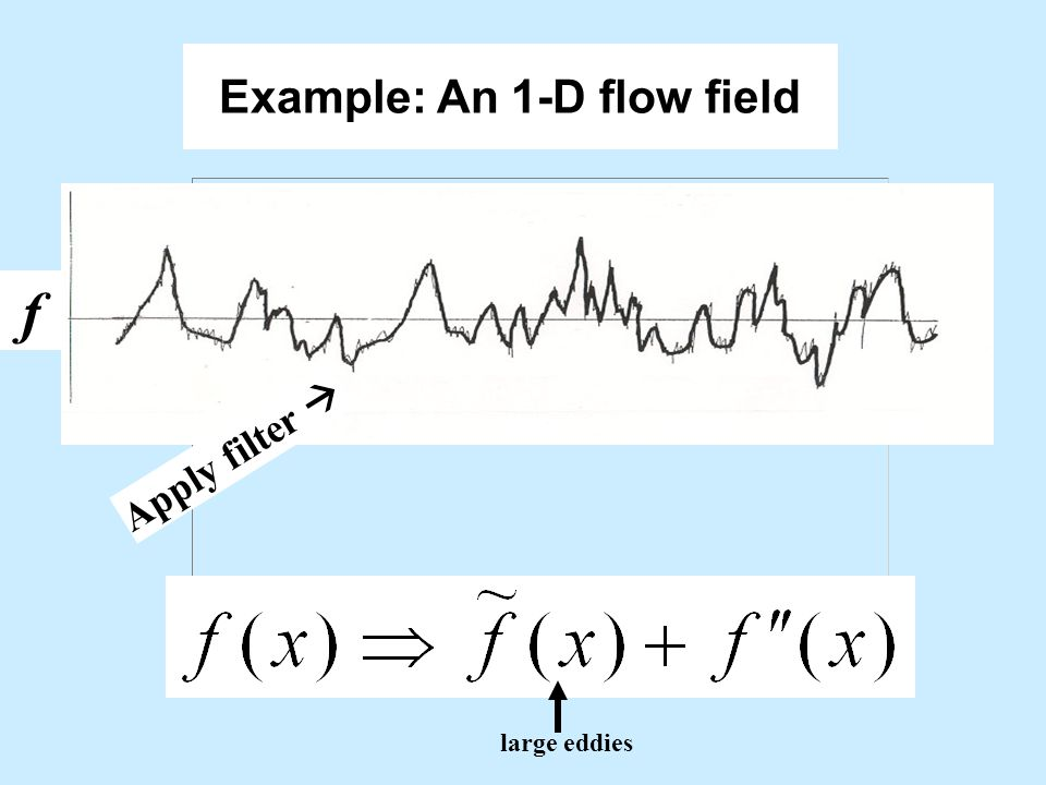 Example: An 1-D flow field