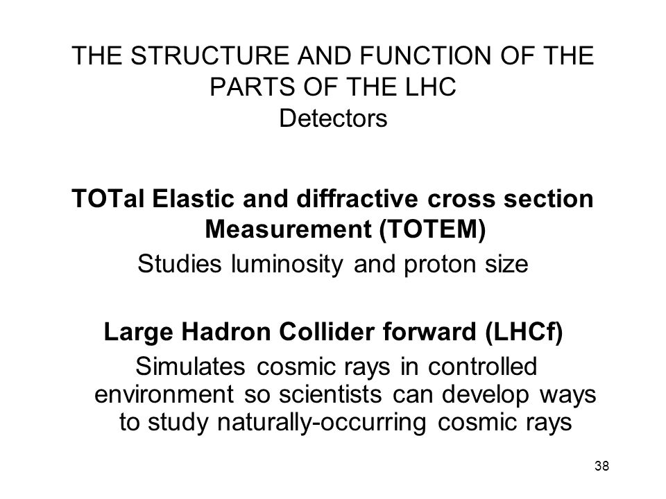 THE STRUCTURE AND FUNCTION OF THE PARTS OF THE LHC Detectors