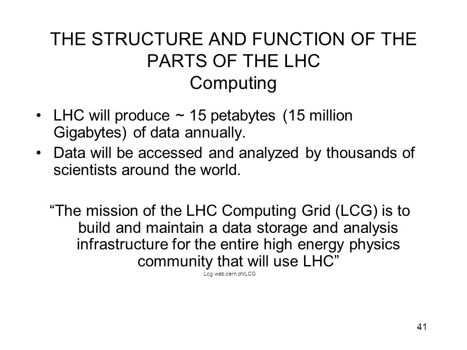 THE STRUCTURE AND FUNCTION OF THE PARTS OF THE LHC Computing
