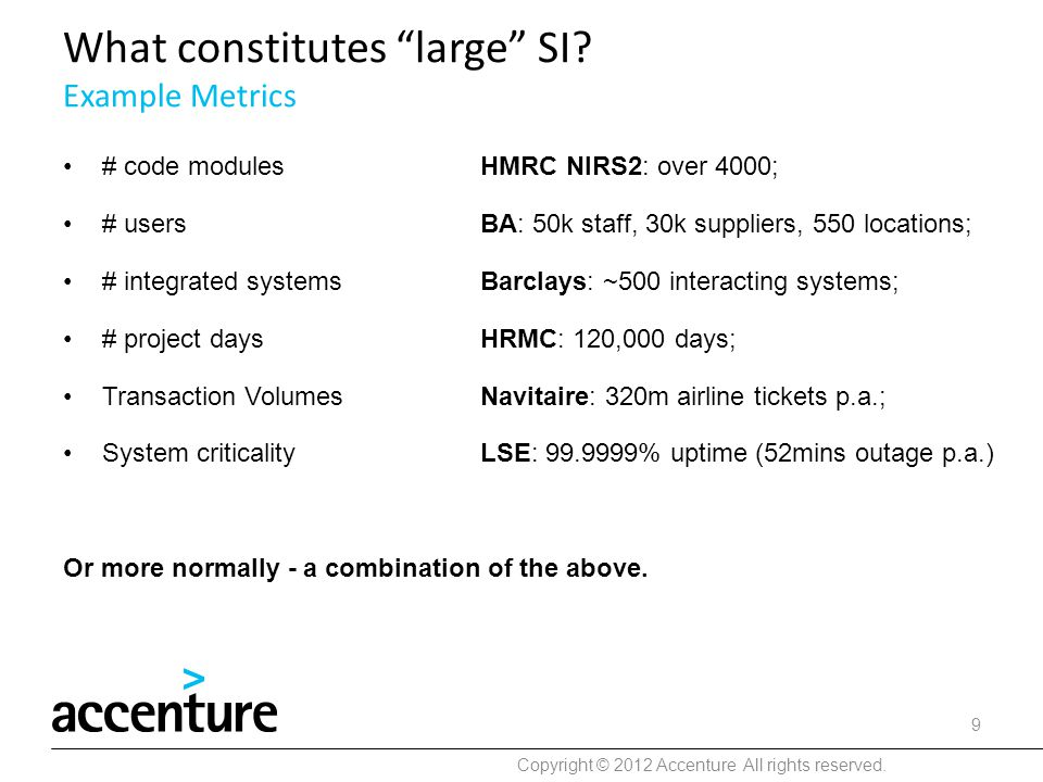 What constitutes large SI Example Metrics
