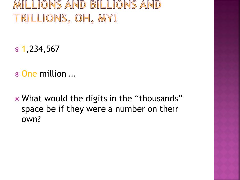 Millions and billions and trillions, oh, my!