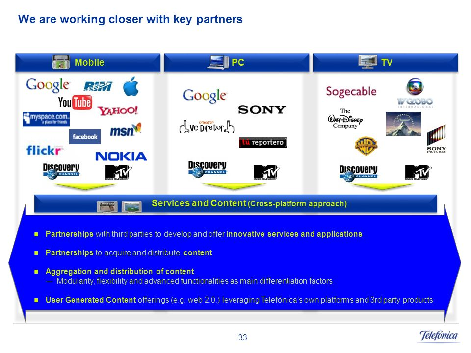 We are working closer with key partners