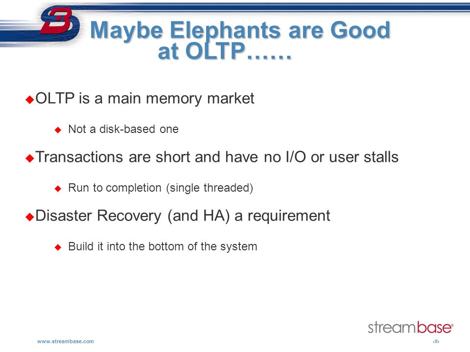 Maybe Elephants are Good at OLTP……