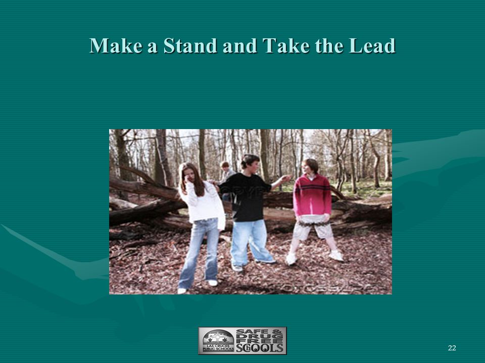 Make a Stand and Take the Lead
