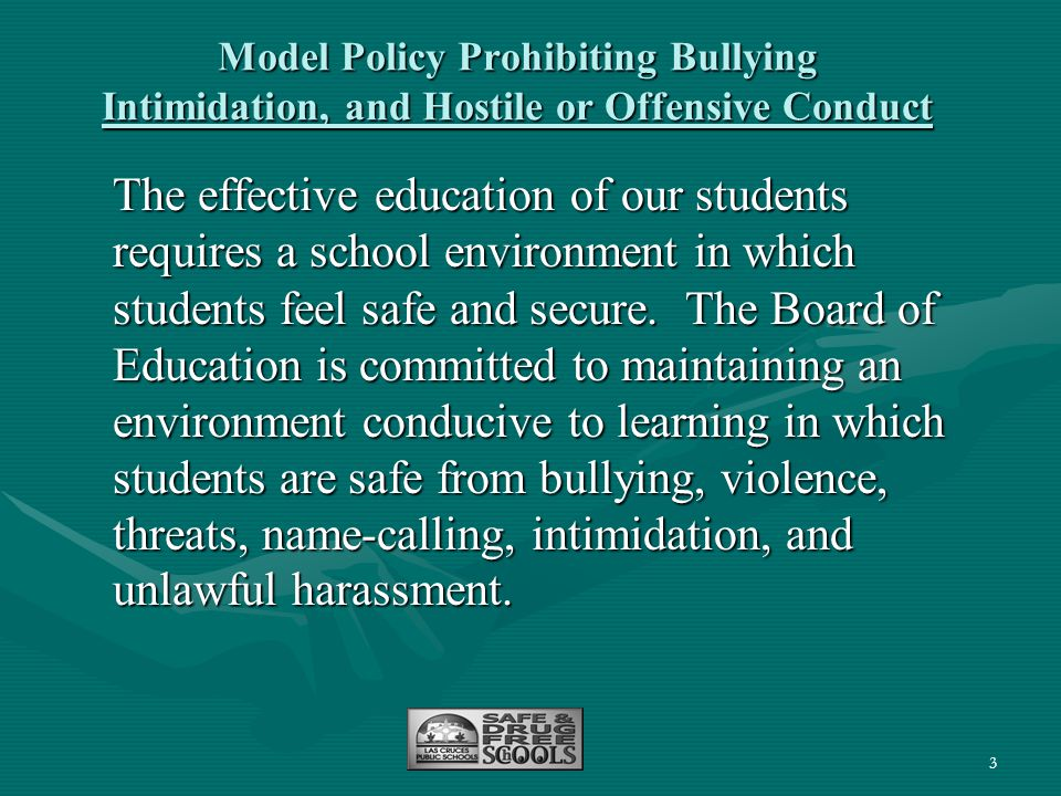 Model Policy Prohibiting Bullying Intimidation, and Hostile or Offensive Conduct