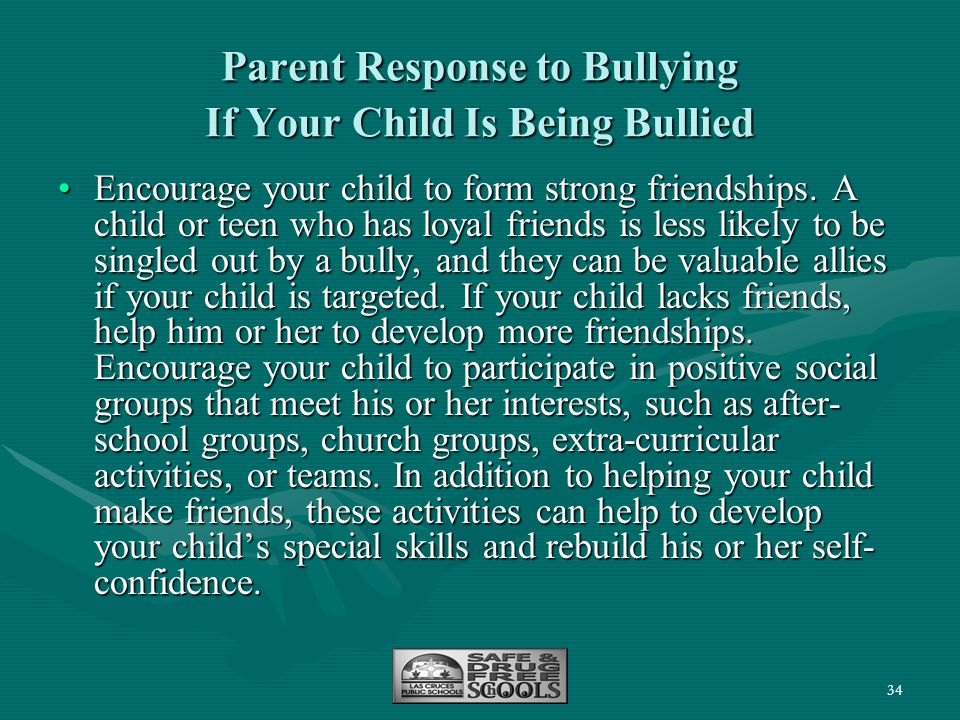 Parent Response to Bullying If Your Child Is Being Bullied