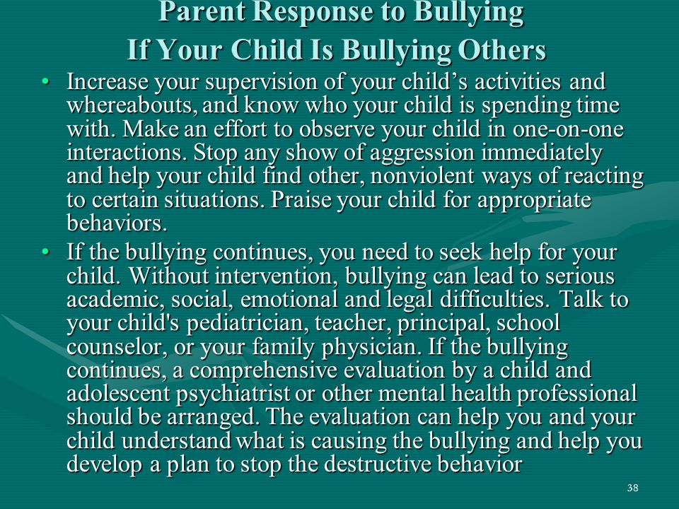 Parent Response to Bullying If Your Child Is Bullying Others