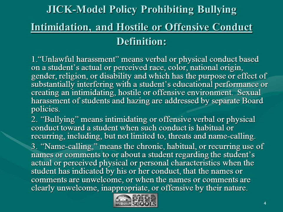JICK-Model Policy Prohibiting Bullying Intimidation, and Hostile or Offensive Conduct Definition: