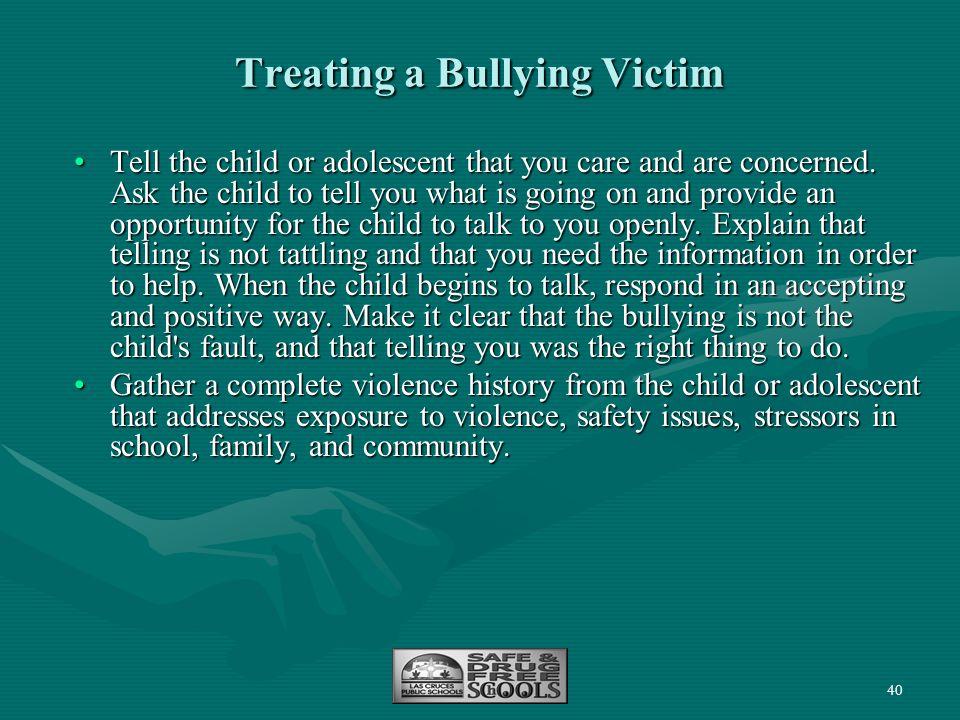 Treating a Bullying Victim
