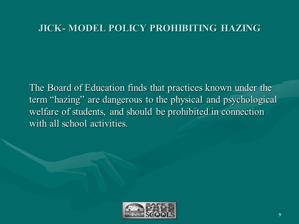 JICK- MODEL POLICY PROHIBITING HAZING