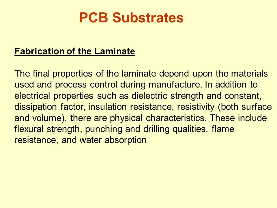 PCB Substrates Fabrication of the Laminate
