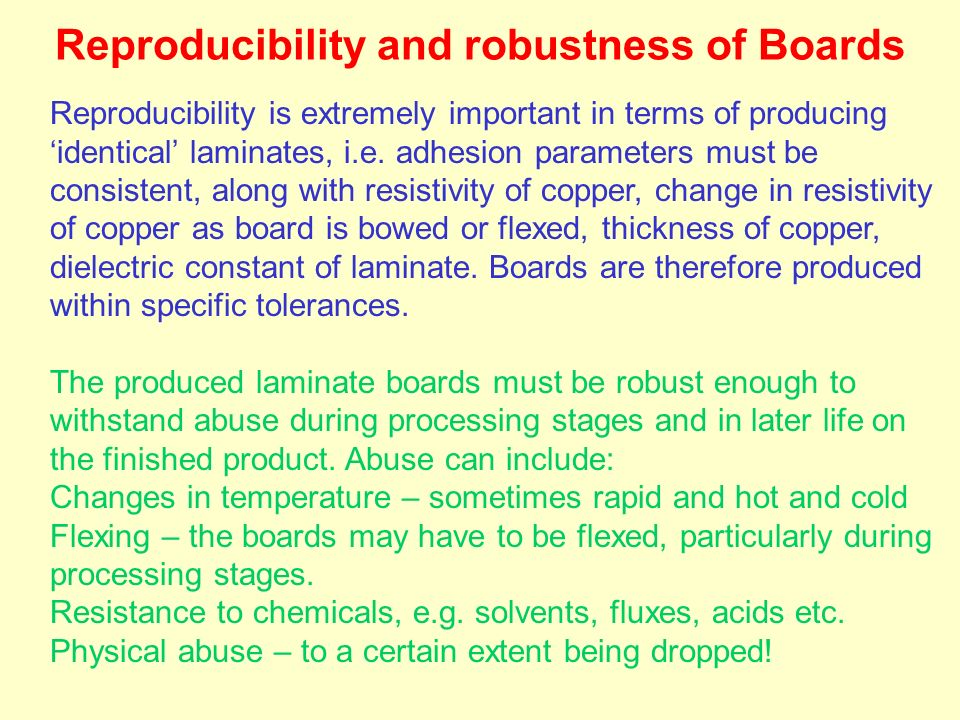 Reproducibility and robustness of Boards