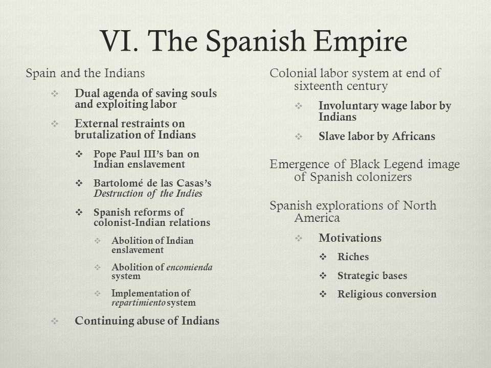 VI. The Spanish Empire Spain and the Indians