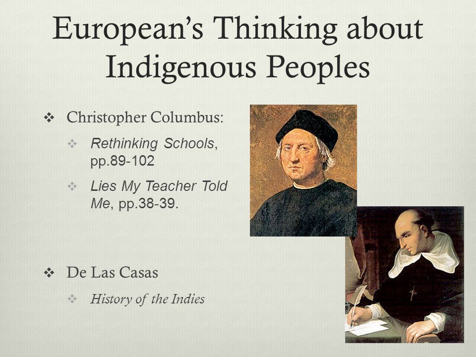 European's Thinking about Indigenous Peoples