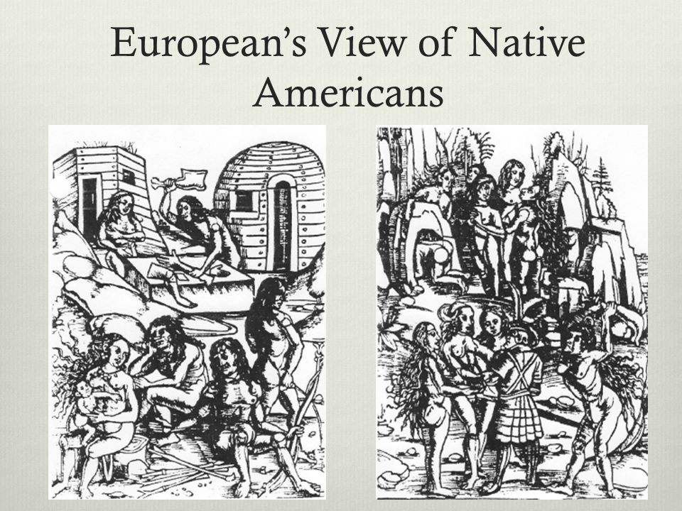 European's View of Native Americans