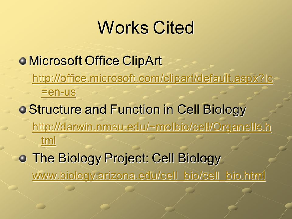 Works Cited Microsoft Office ClipArt