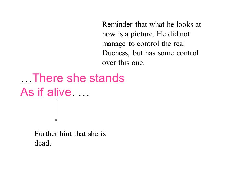 …There she stands As if alive. …