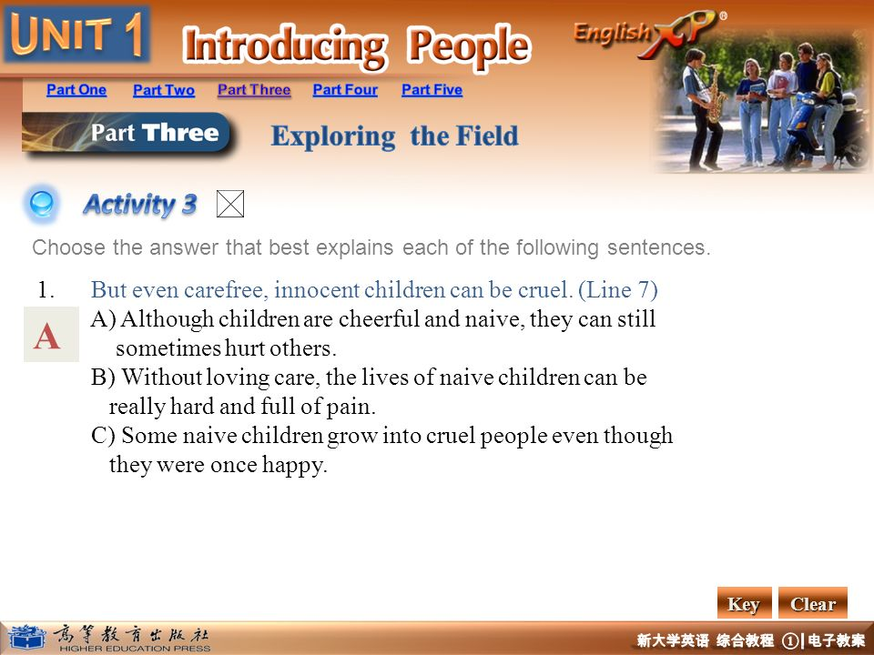 Activity 3 Choose the answer that best explains each of the following sentences. 1. But even carefree, innocent children can be cruel. (Line 7)