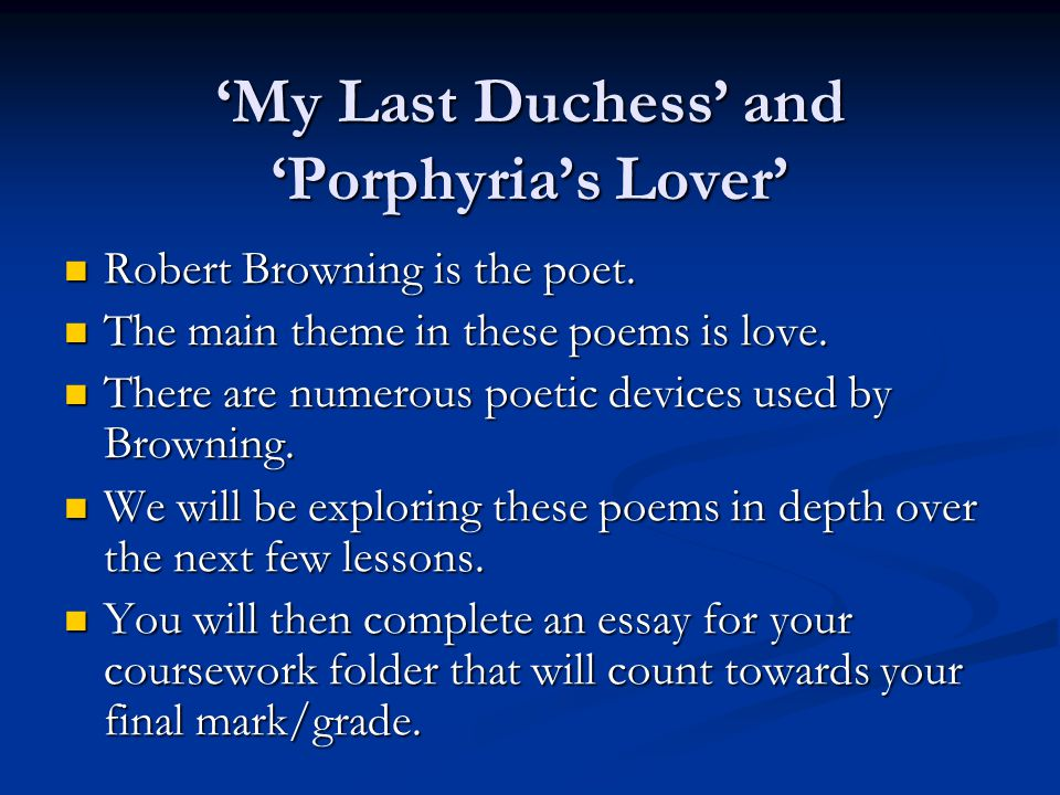 'My Last Duchess' and 'Porphyria's Lover'
