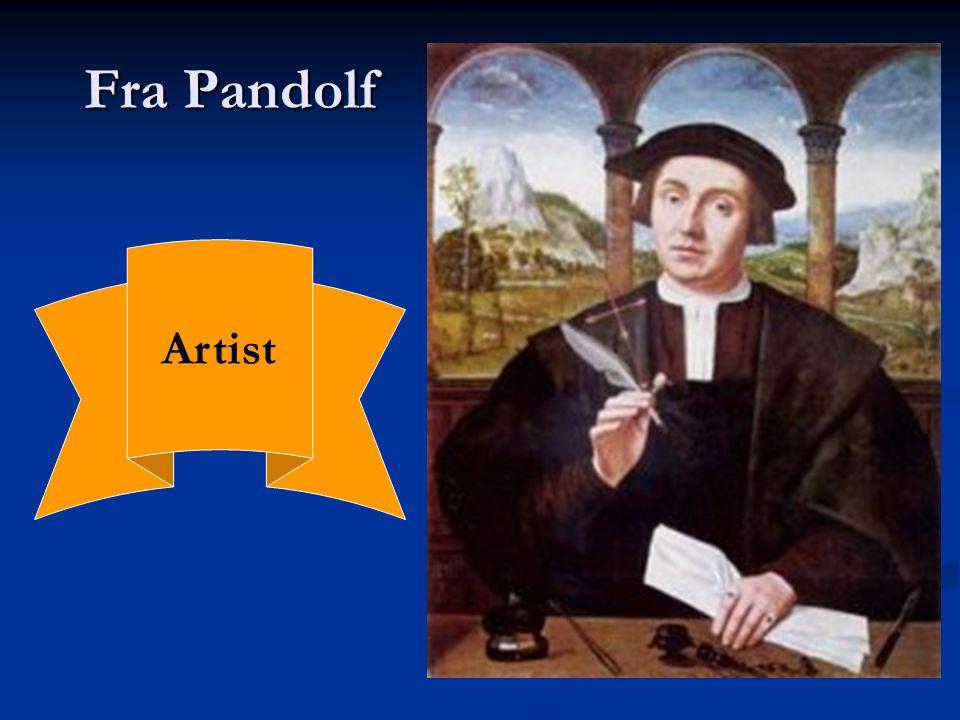 Fra Pandolf Artist