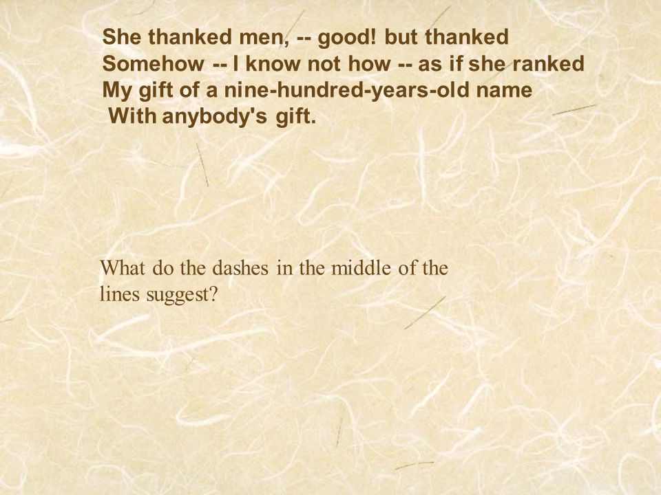 She thanked men, -- good! but thanked