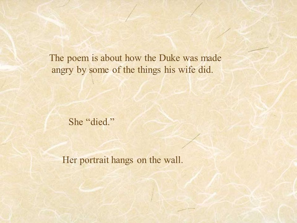 The poem is about how the Duke was made