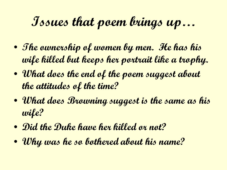 Issues that poem brings up…