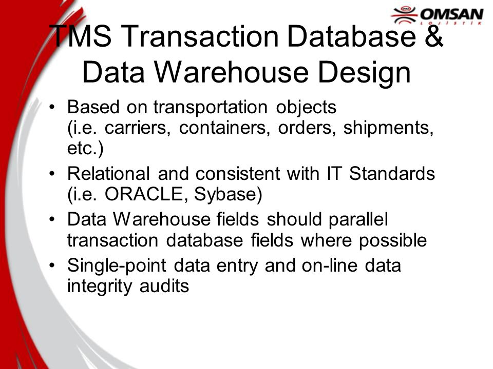 TMS Transaction Database & Data Warehouse Design