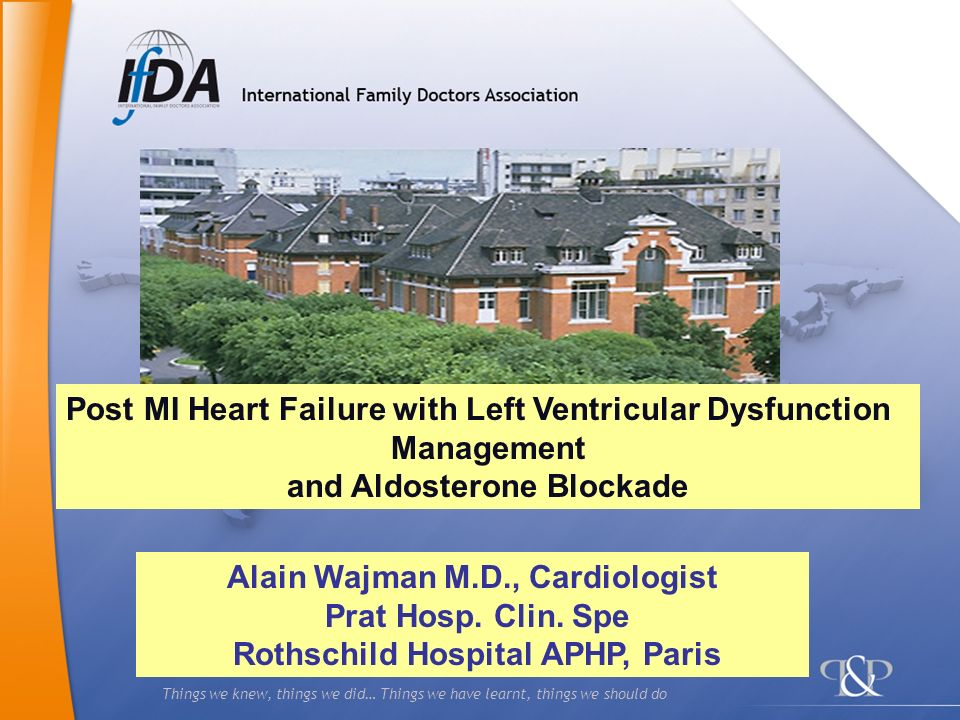 Post MI Heart Failure with Left Ventricular Dysfunction Management