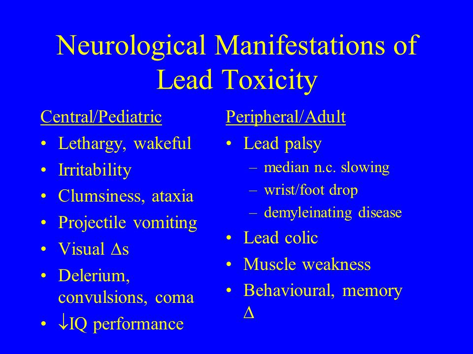 Neurological Manifestations of Lead Toxicity