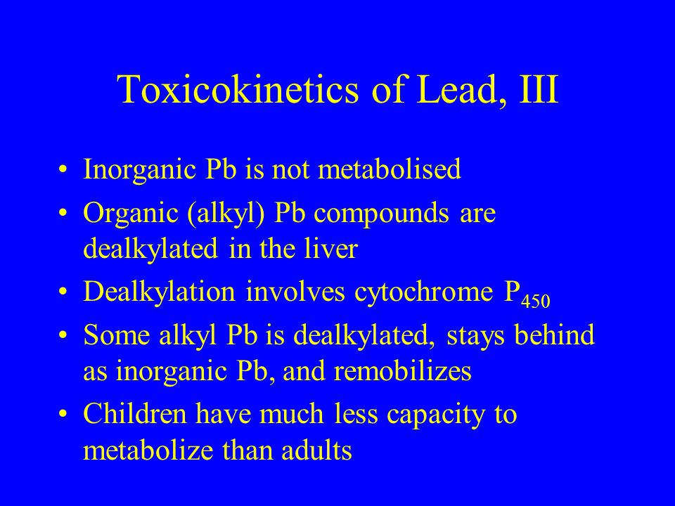Toxicokinetics of Lead, III