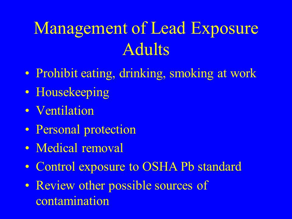 Management of Lead Exposure Adults