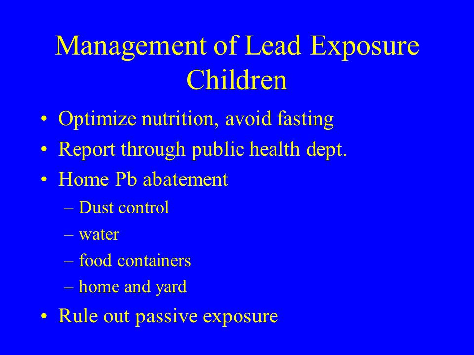 Management of Lead Exposure Children
