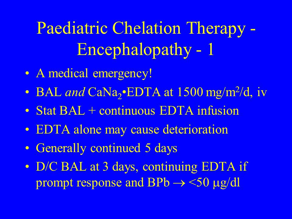 Paediatric Chelation Therapy - Encephalopathy - 1