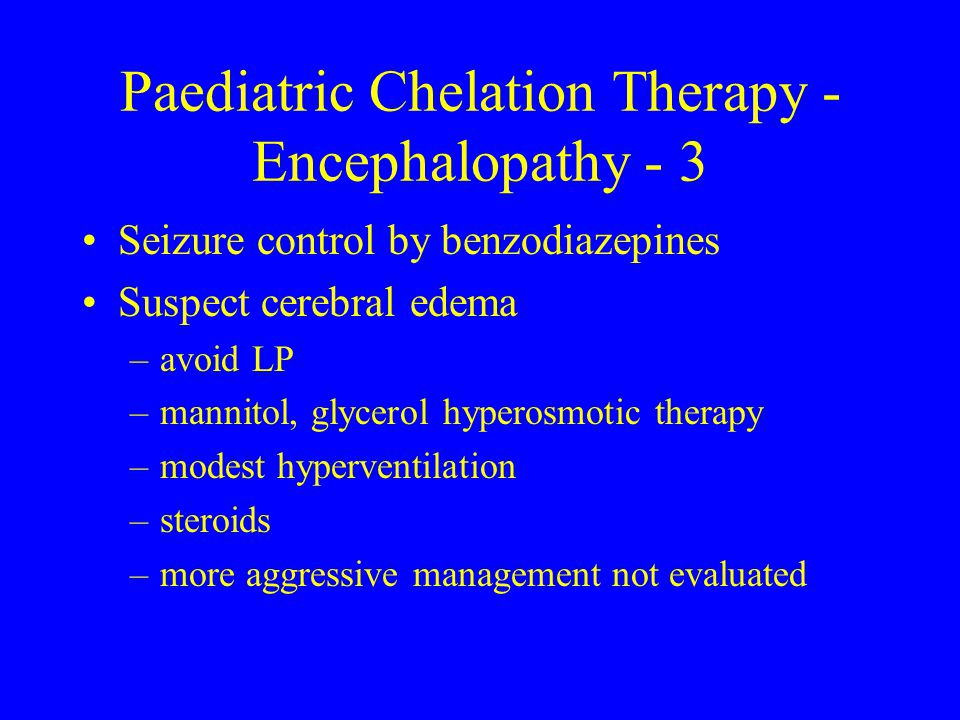 Paediatric Chelation Therapy - Encephalopathy - 3